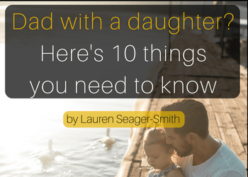 copy-of-dad-with-a-daughter-heres-10-things-you-should-know-3