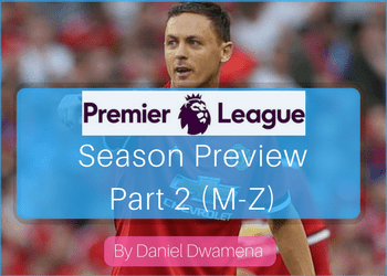 copy-of-copy-of-premier-league-season-preview-part-1-a-l