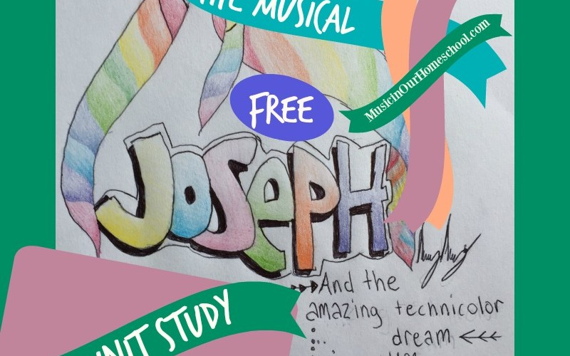 "Free Unit Study for ""Joseph and the Amazing Technicolor Dreamcoat"" Musical"