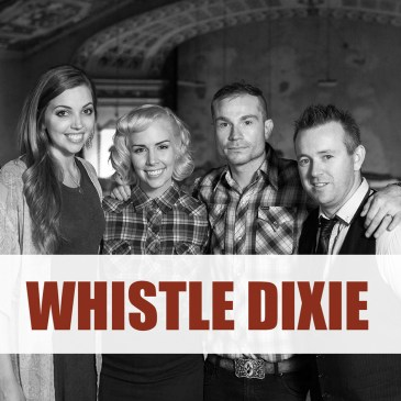Whistle Dixie at Regent Theatre