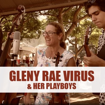 Gleny Rae Virus & Her Playboys at Maitland Steamfest
