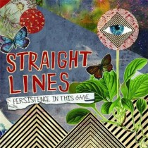 Straight Lines - Persistence In This Game