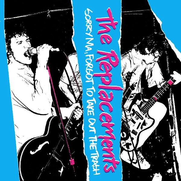 the-replacements-sorry-ma-forgot-to-take-out-the-trash-album-cover