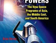 Emerging Space Powers: The New Space Powers of Asia, the Middle East and South America