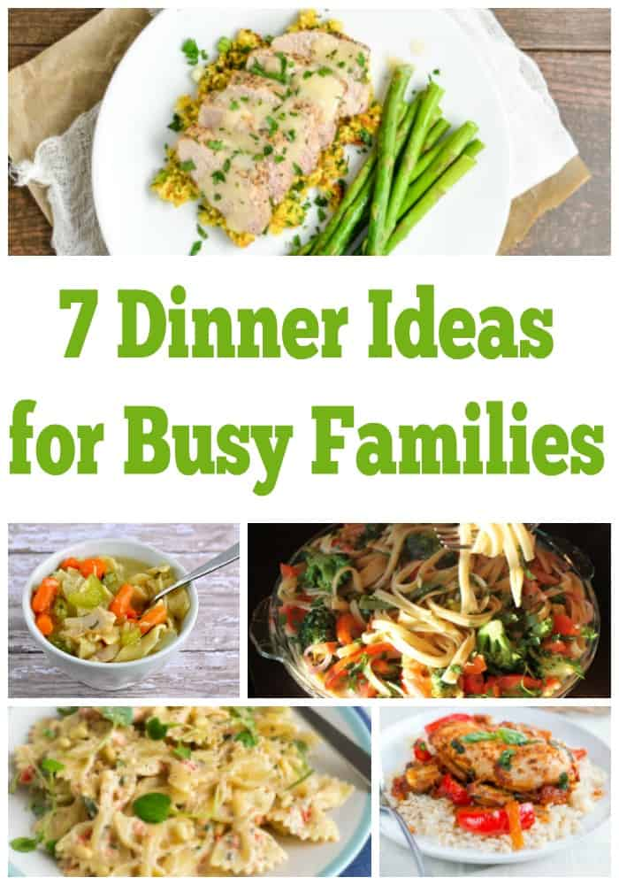 7 Weeknight Dinner Ideas For Busy Families! Weekly Meal Plan - Week