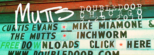 Mutts at Double Door - Click to Download