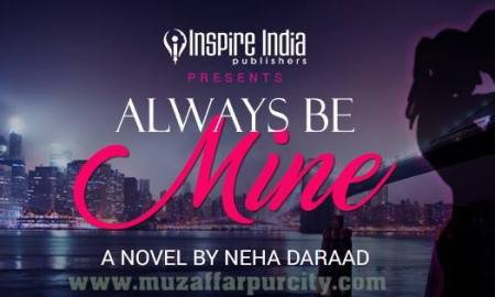 Always be mine by Neha Darrad