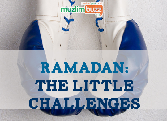 Ramadan: The Little Challenges