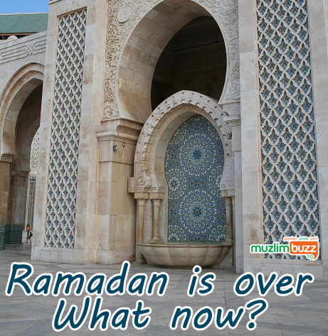 Ramadan is over. What now?