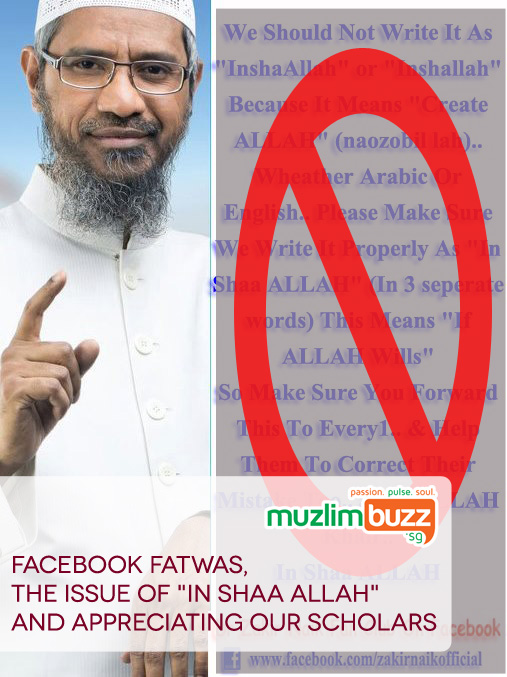 "Facebook Fatwas, the Issue of ""In Shaa Allah"" and Appreciating our Scholars"