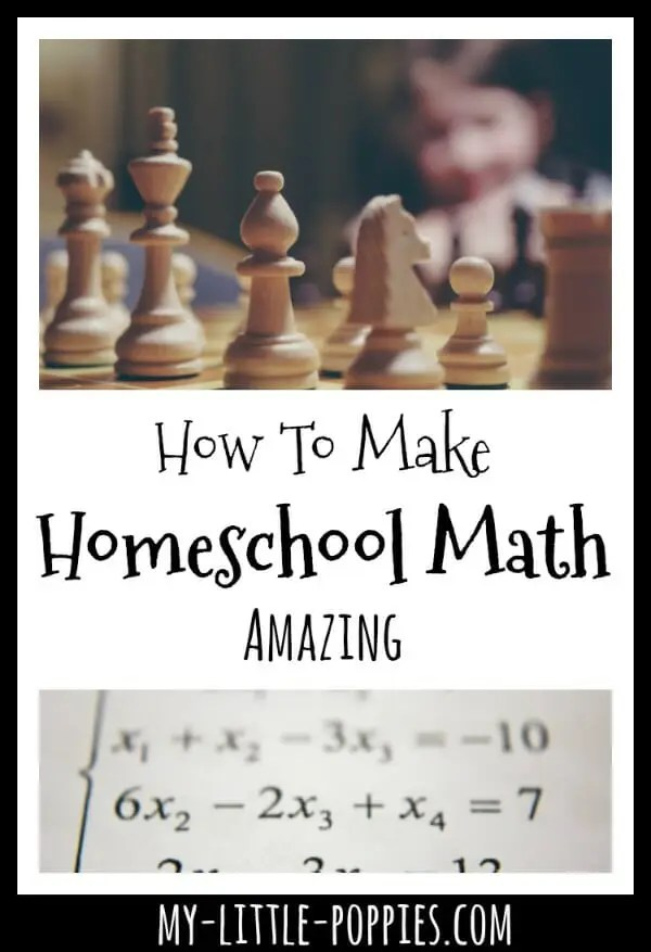 How to Make Homeschool Math Amazing and Fun My Little Poppies