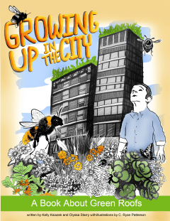 PHOTO: Growing UP in the City: A Book About Green Roofs.