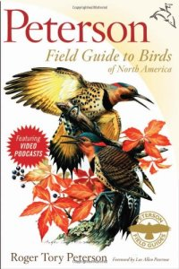Peterson Guide to Birds of North America by Roger Tory Peterson