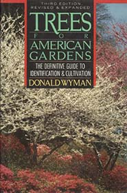Trees for American Gardens by Donald Wyman