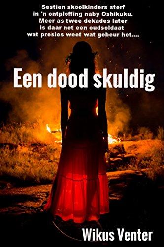 Een dood skuldig (Steve Smit trilogie Book 3) (Afrikaans Edition) 1