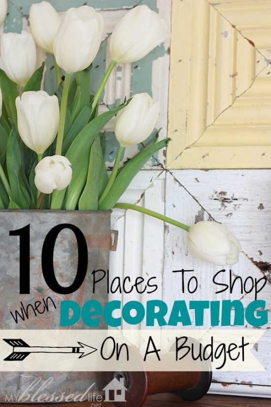 10 Places To Shop For Decorating Your Home On A Budget - home decor on a budget
