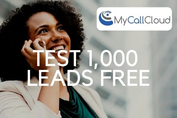 Test Your Call Center Sales Leads FREE! My Call Cloud Software