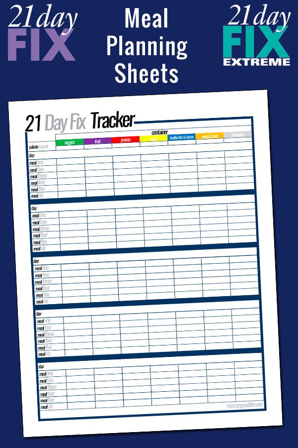 Free Printable 21 Day Fix Meal Planning Sheets - My Crazy Good Life