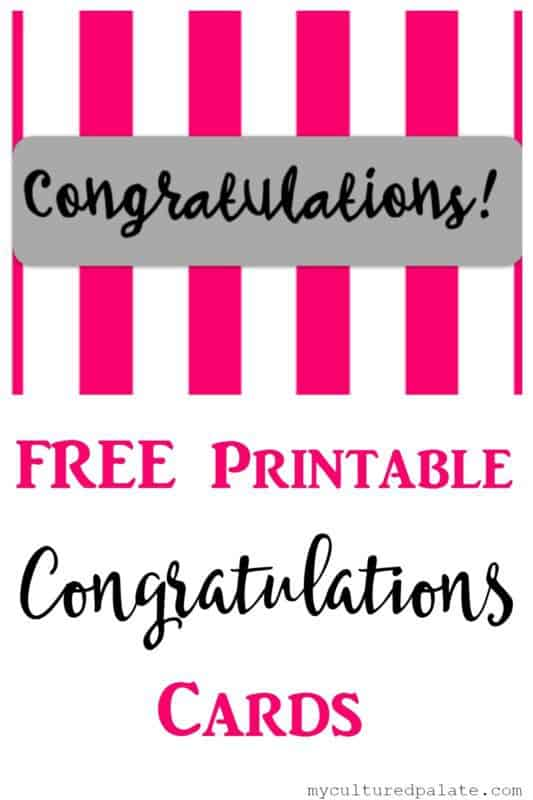 Congratulations Cards - Free Printables - Cultured Palate