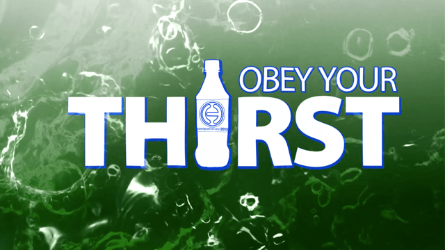 Obey Your Thirst