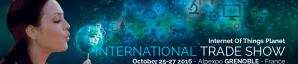 #IOT - IOT PLANET - By IoT Planet Universal @ ALPEXPO  | Grenoble | Auvergne-Rhône-Alpes | France