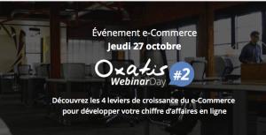 #eCOMMERCE - OXATIS Webinar Day #2 - By OXATIS @ En ligne