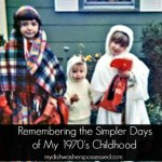 Remembering the Simper Days of My 1970's Childhood