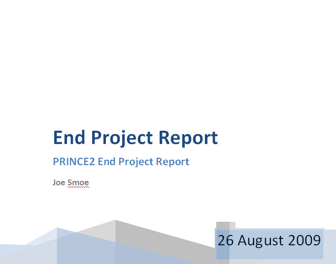 Prince2 End Project Report Project Closure Report