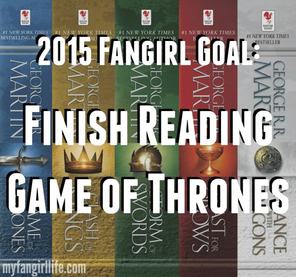 2015 Fangirl Goal Reading Game of Thrones Books