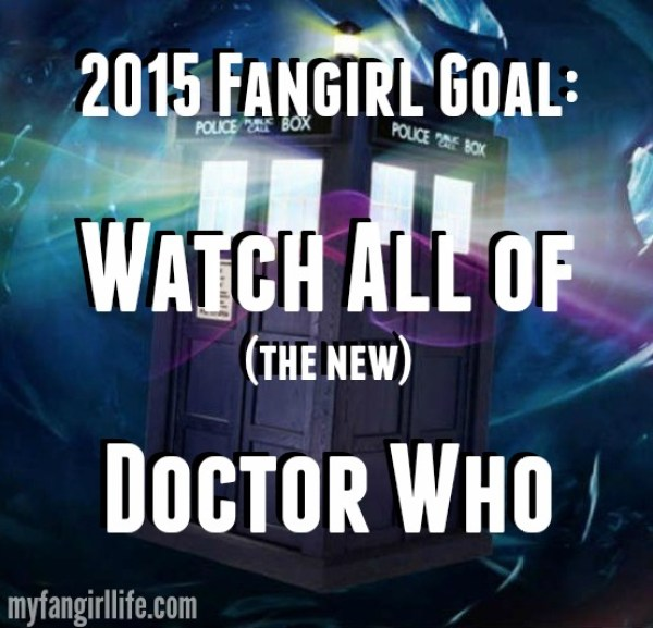 2015 Fangirl Goal Watch Doctor Who