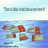 Time in India, is not time as you know it