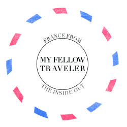 MY FELLOW TRAVELER-FRANCE FROM THE INSIDE OUT