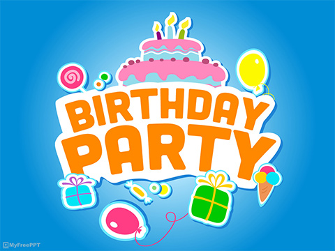 Free Birthday Party PowerPoint Template - Download Free PowerPoint PPT