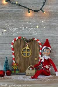 Elf on the Shelf Arrival Idea: Magic Elf Door - My Frugal ...