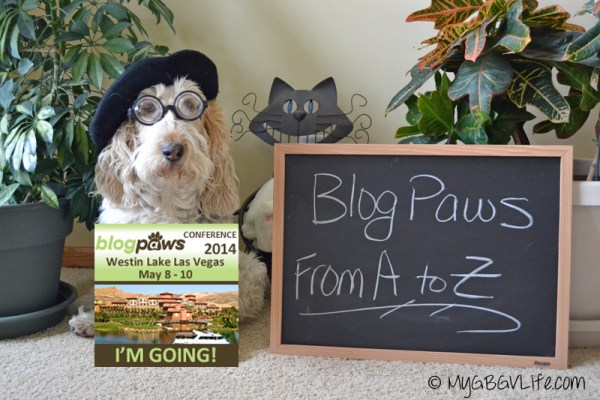 My GBGV Life BlogPaws from A to Z