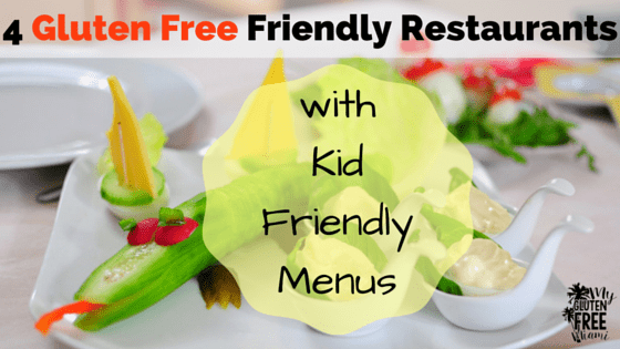 Gluten Free Friendly Restaurants