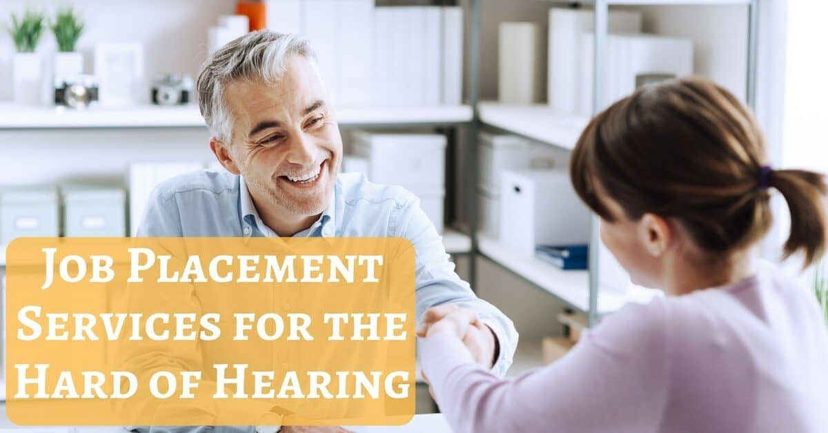 Job Placement Services for Hearing Impaired My Hearing Centers