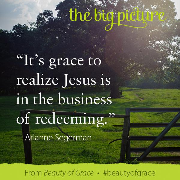 Arianne Segerman The Beauty of Grace #beautyofgrace