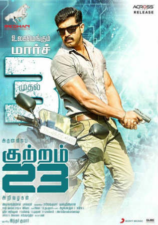 Kuttram 23 2017 HDRip 400MB UNCUT Hindi Dual Audio 480p Watch Online Full Movie Download Worldfree4u 9xmovies