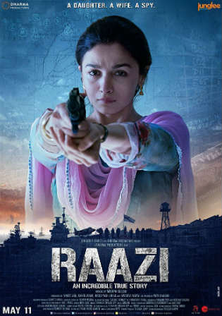 Raazi 2018 HDRip 400Mb Full Hindi Movie Download 480p Watch Online free Worldfree4u 9xmovies