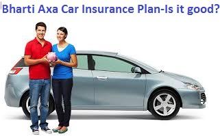 Should You Opt Bharti Axa Car Insurance Plan