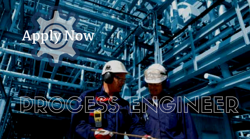 Process Engineer Job Vacancies - My Job Vacancy - Updated job vacancies!