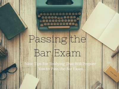 Passing the Bar Exam - Nine Tips For Studying Effectively - My Latina Table