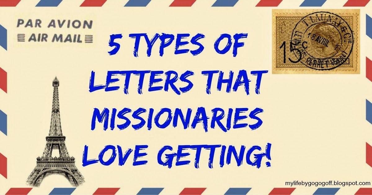 5 Types of Letters that missionaries LOVE getting! - encouragement letter template