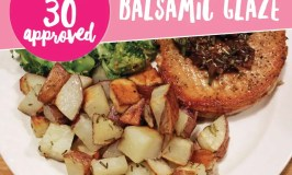 Whole 30 Approved Pork Chops with Balsamic Glaze (+ Printable Grocery List)