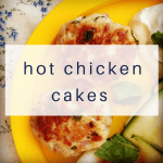 hot-chicken-cakes
