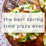 the-best-spring-time-pizza-ever