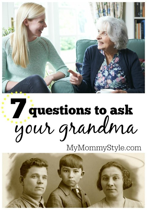 7 questions to ask your grandma, mymommystyle