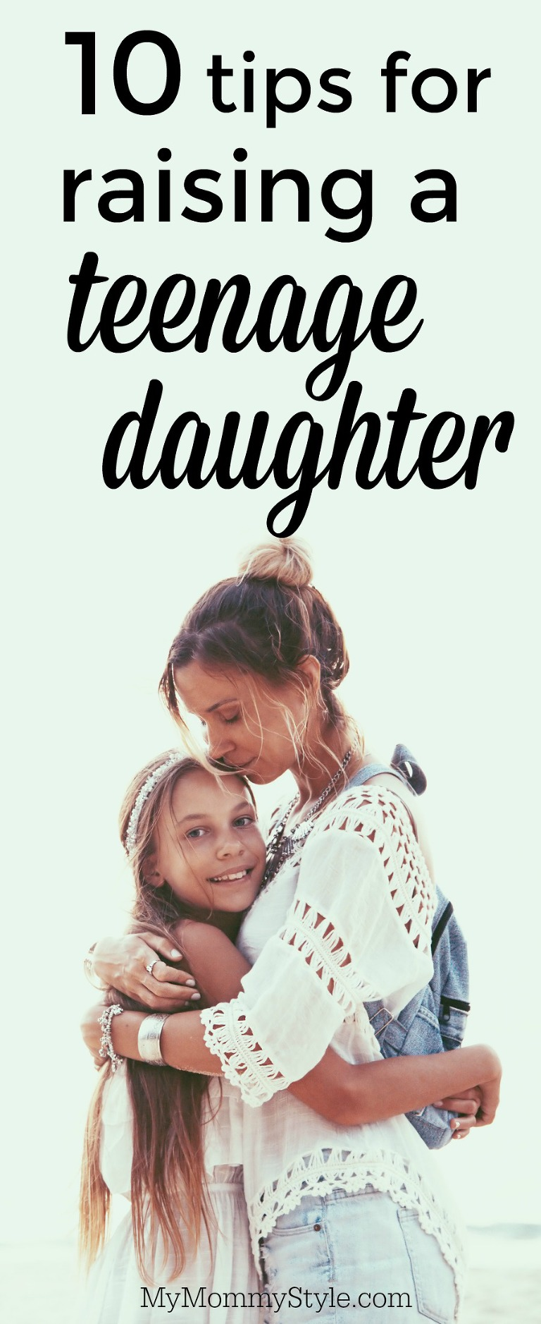 10-tips-for-raising-a-teenage-daughter