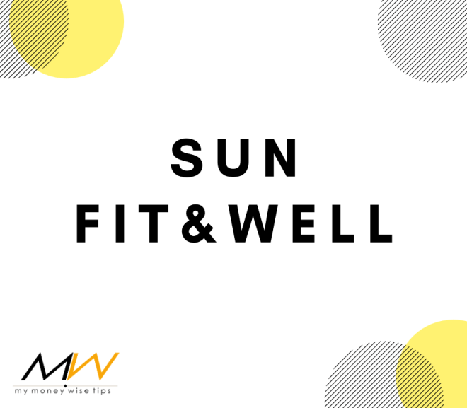 Sun Fit and Well: The Comprehensive Health Insurance You Need